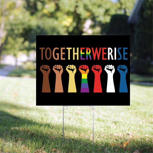 Together We Rise Yard Sign | Together We Rise | Rise Up Yard Sign | Yard Sign (24 x 18 inches) - GIFTCUSTOM