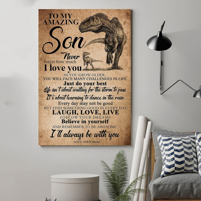 Trex Canvas and Poster ��� Mom to son ��� Never forgot how much I love you wall decor visual art - GIFTCUSTOM