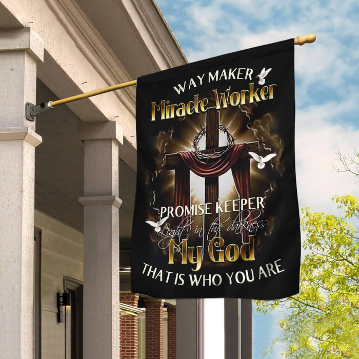 Way Maker, Miracle Worker, Promise Keeper My God That Is Who You Are Flag - GIFTCUSTOM