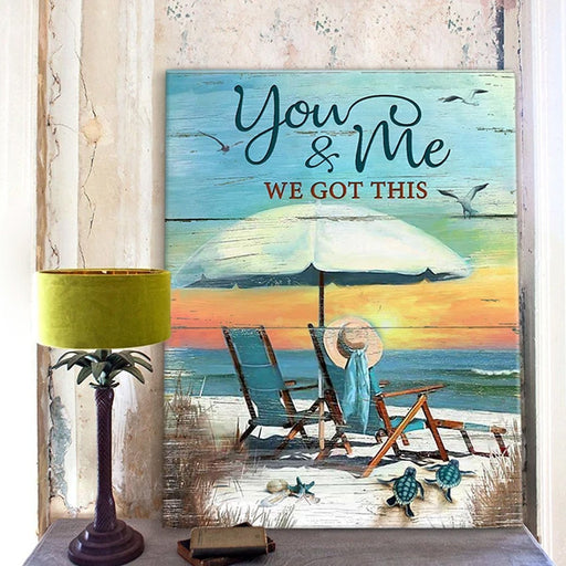 You And Me We Got This Canvas Print | gift for couple, gift for beach lover - GIFTCUSTOM