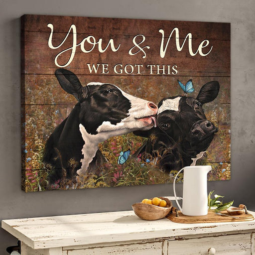 You And Me We Got This Heifer Poster Canvas Couple Gift - GIFTCUSTOM