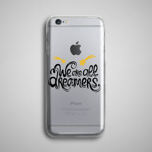 We Are All Dreamers iPhone 8 Case Transparent
