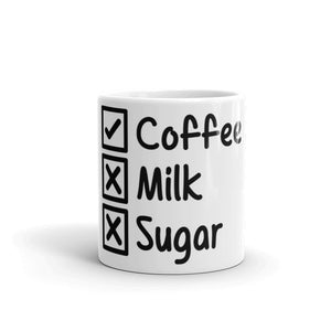 No Milk No Sugar Mug