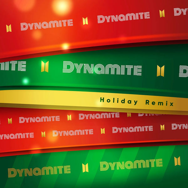 Dynamite (Holiday Remix) - MP3