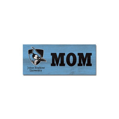 "Hopkins ""Mom"" Mini Table Top Stick"