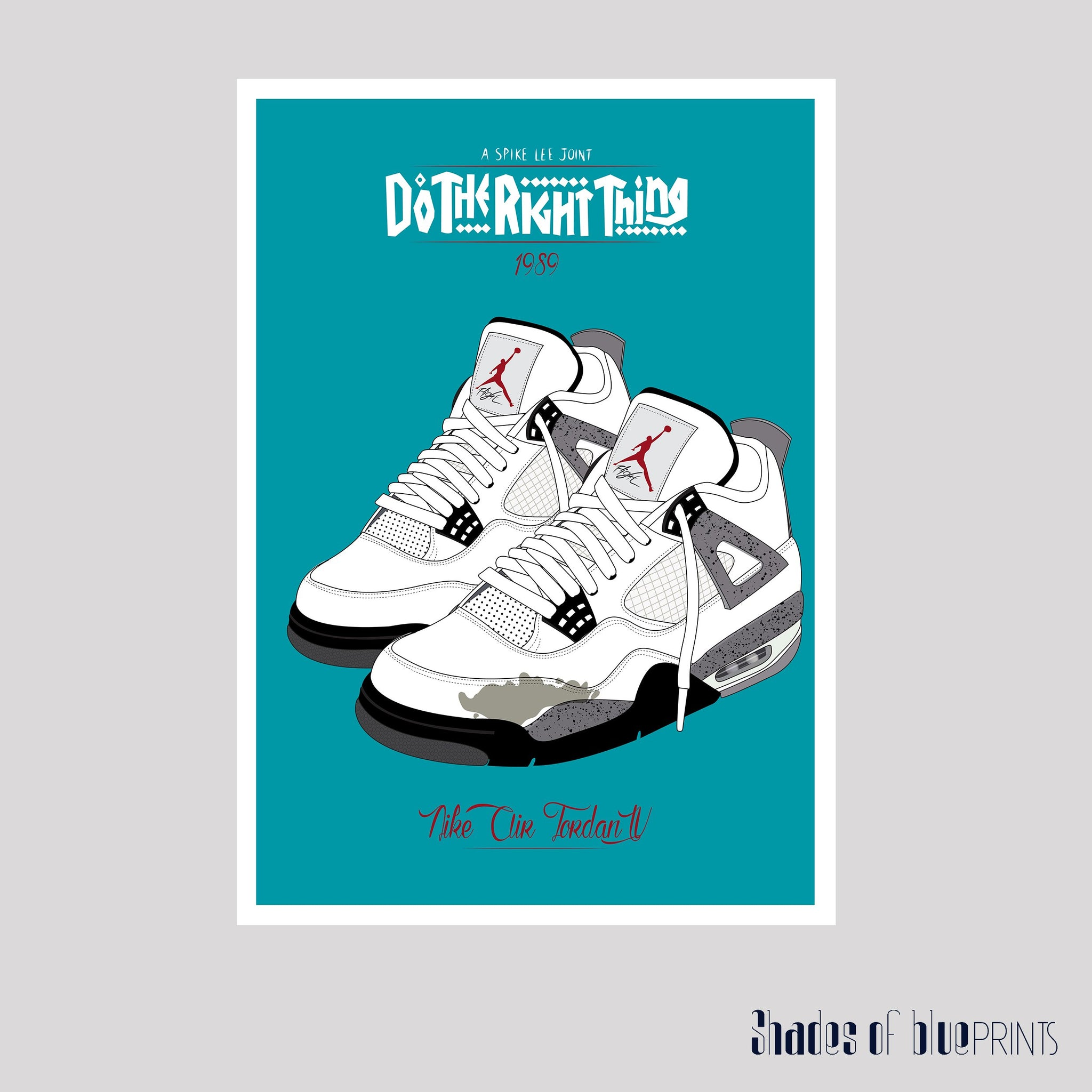 Do The Right Thing poster - Nike Air Jordan IV - Spike Lee - 1989 ...