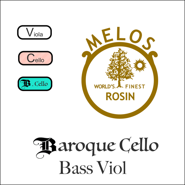 Melos Rosin Baroque - Cello/Bass Viol