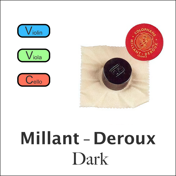 Millant-Deroux Dark Rosin