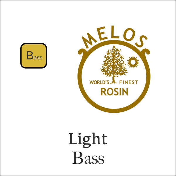 Melos Rosin Bass - Light