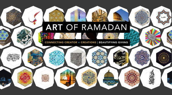 Art of Ramadan : Connecting Creator and Creations