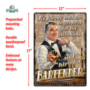 Tin Sign 12in x 17in - Hired Bartender