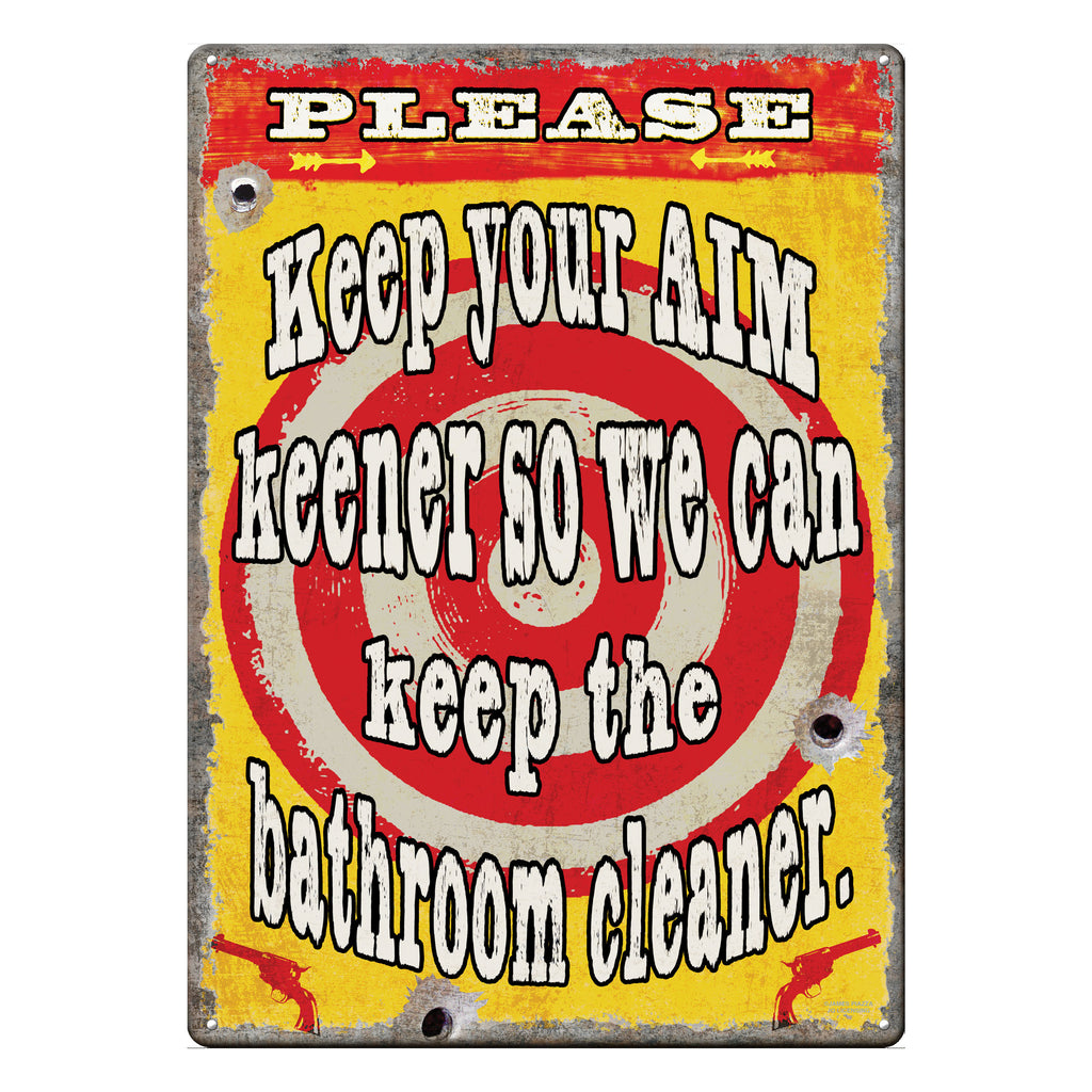 Metal Tin Signs, Funny, Vintage, Personalized 12-Inch x 17-Inch - Keep Your Aim