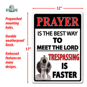Tin Sign 12in x 17in - Prayer The Best Way