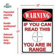 Tin Sign 12in x 17in - You're in Range
