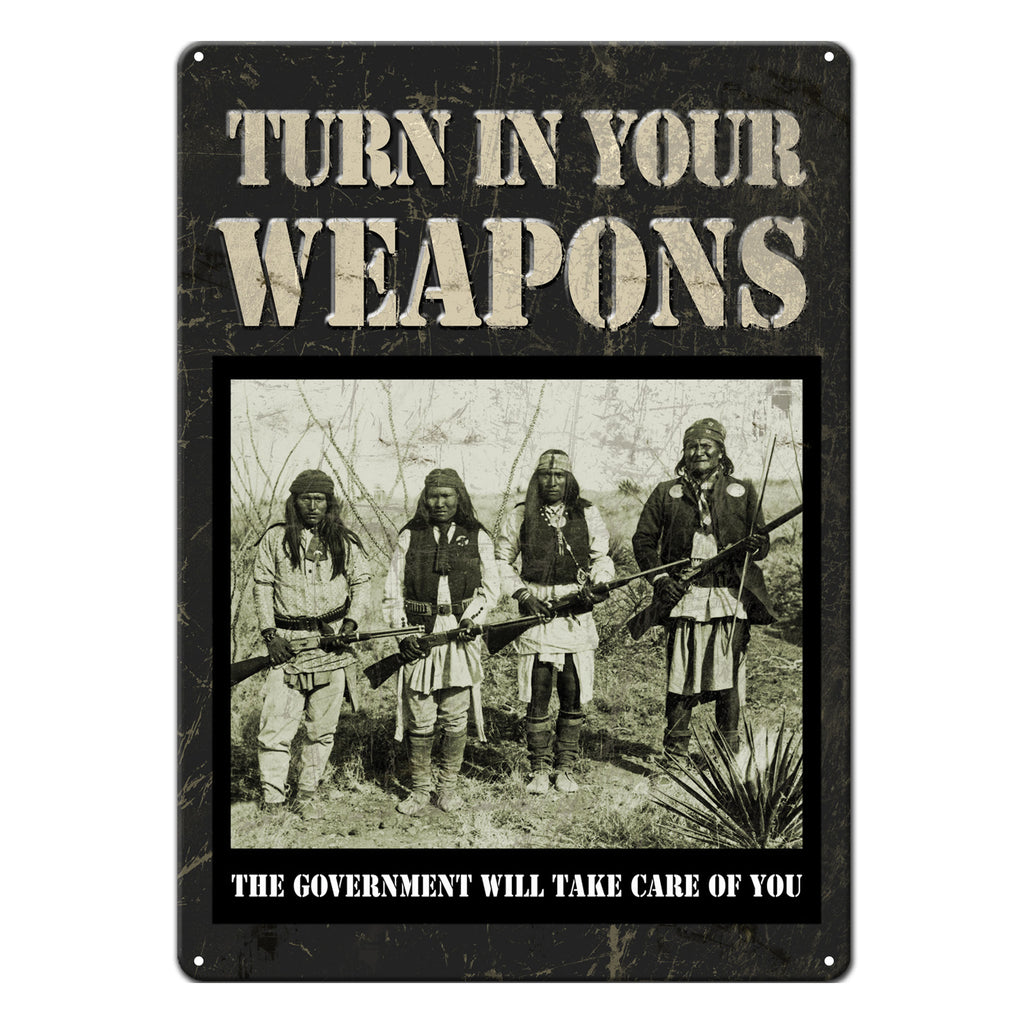 Metal Tin Signs, Funny, Vintage, Personalized 12-Inch x 17-Inch - Turn In Your Weapons