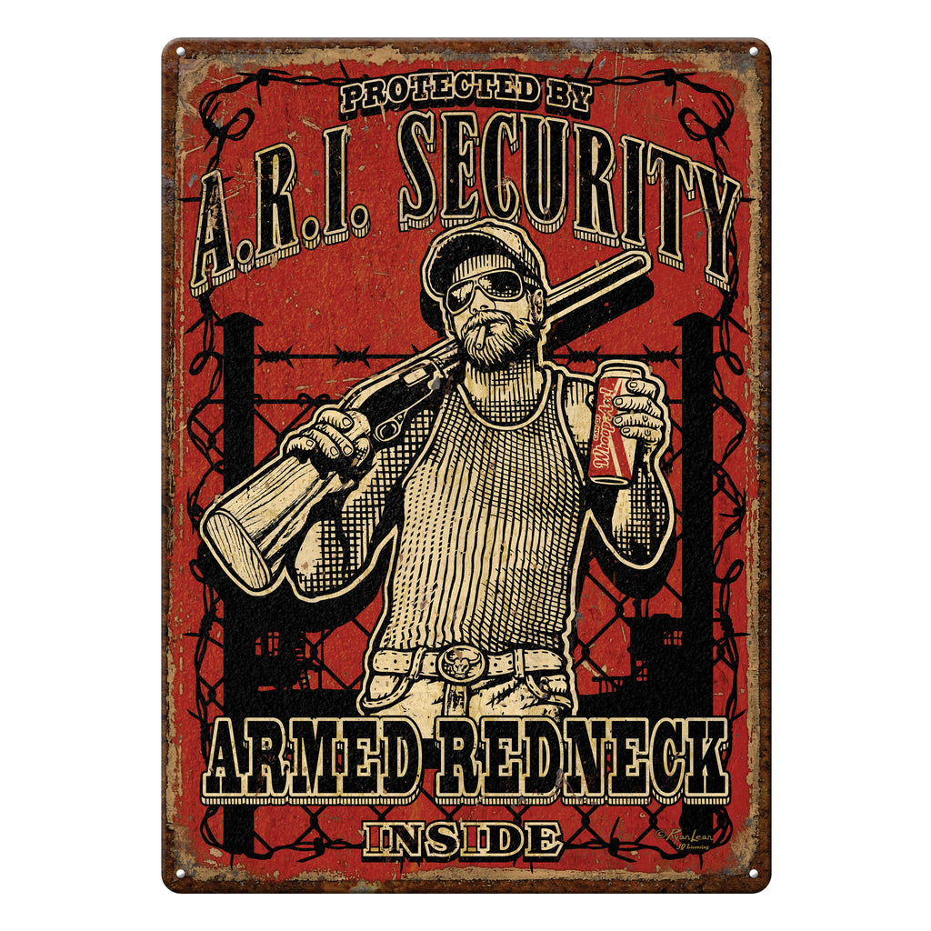Metal Tin Signs, Funny, Vintage, Personalized 12-Inch x 17-Inch - Armed Redneck Inside