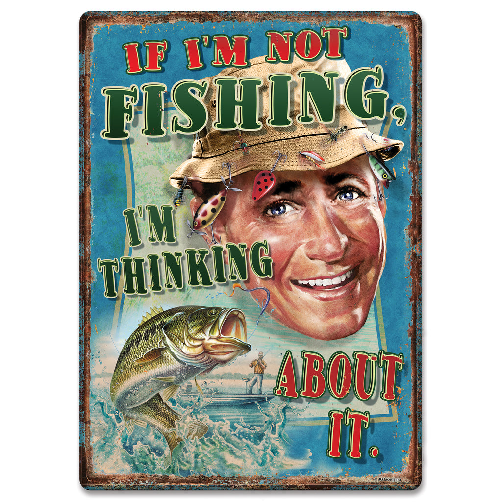 Metal Tin Signs, Funny, Vintage, Personalized 12-Inch x 17-Inch - Think Fishing