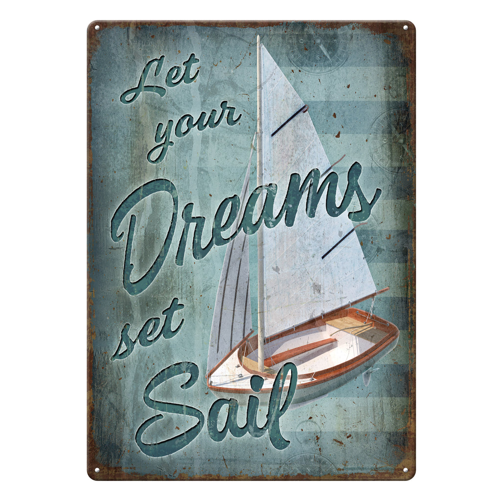 Metal Tin Signs, Funny, Vintage, Personalized 12-Inch x 17-Inch - Dreams Sail