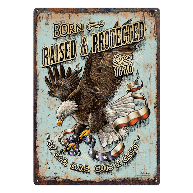 Tin Sign 12in x 17in - Born Raised and Protect