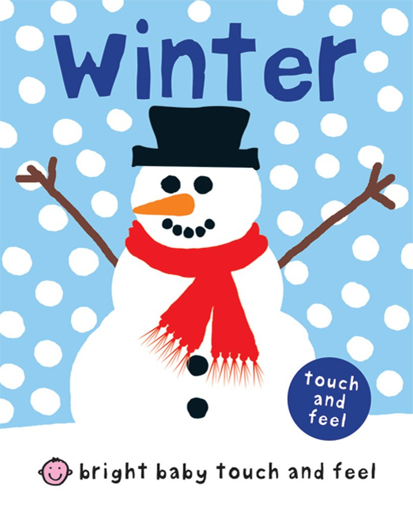 Bright Baby Touch and Feel Winter by Priddy Books