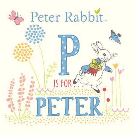 Peter Rabbit:  P is for Peter (Board Book)