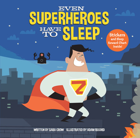 Evan Superheros Have to Sleep