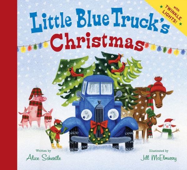 Little Blue Truck's Christmas with Twinkle Lights by Alice Schertle