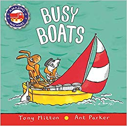Busy Boats by Tony Mitton & Ant Parker
