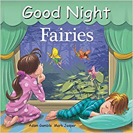 Goodnight Fairies by Adam Gamble