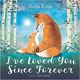 I've Love You Since Forever by Hoda Kotb