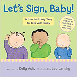 Lets Sign, Baby by Kelly Ault