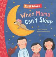 When Mama Cant Sleep by Christa Kempter