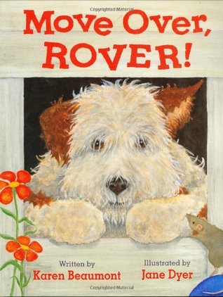 Move Over Rover by Karen Beaumont
