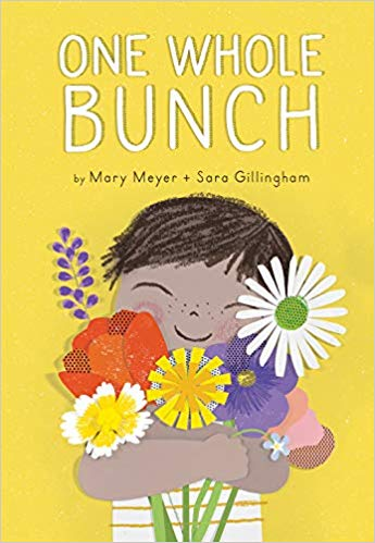 One Whole Bunch by Mary Meyer & Sara Gillingham
