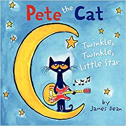 Pete The Cat: Twinkle Twinkle Little Star by James