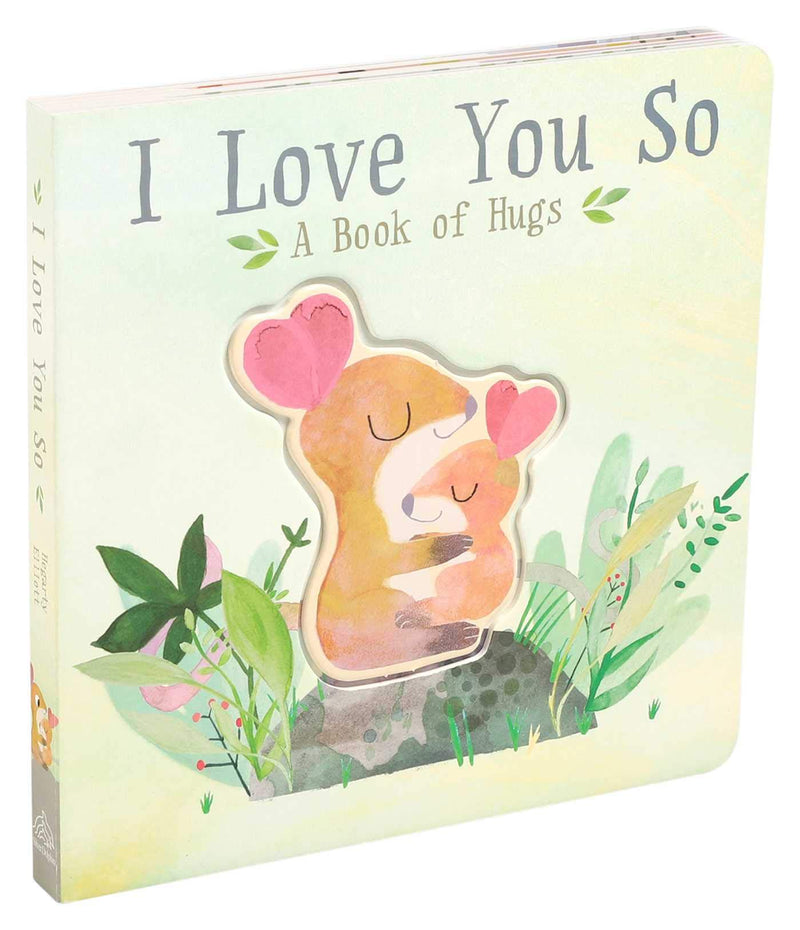 I Love You So by Patricia Hegerty