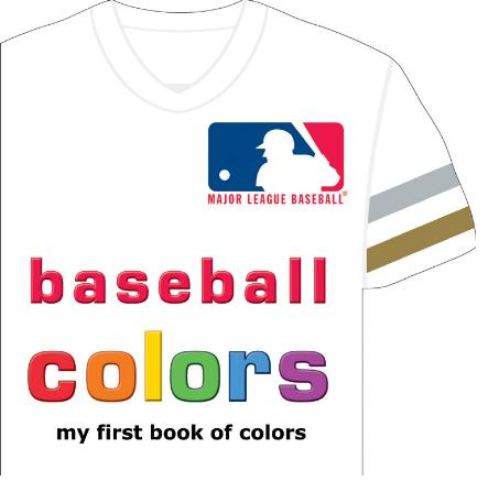 MLB Colors My First Book of Colors