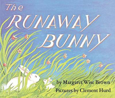 The Runaway Bunny by Margaret Wise Brown - Board Book