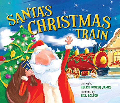 Santas Christmas Train by Helen Foster James