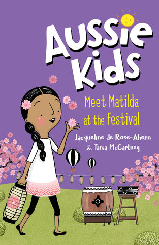 Meet Matilda at the Festival by Jacqueline de Rose-Ahern