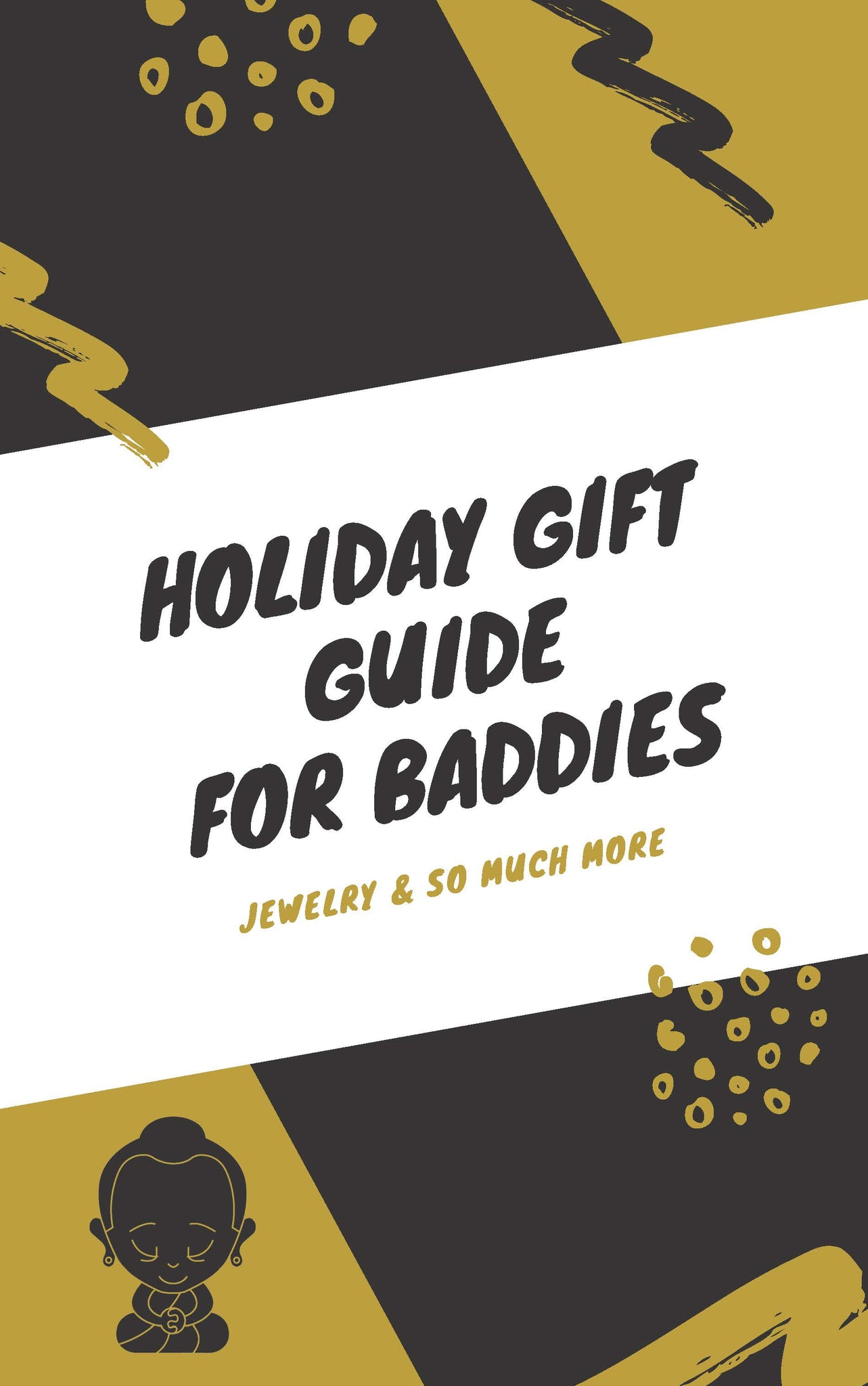 Holiday Gift Guide for all the baddies in your life ---