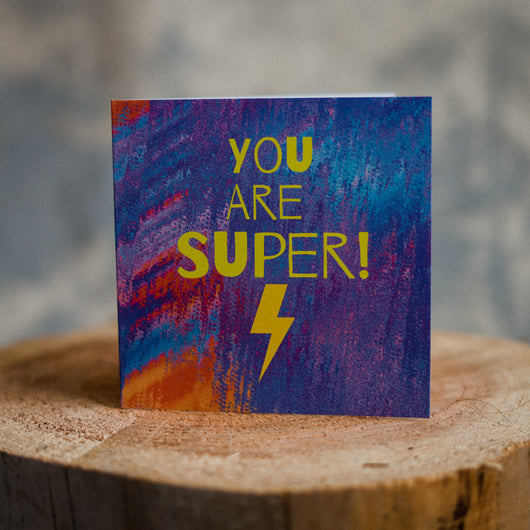 You are Super Card