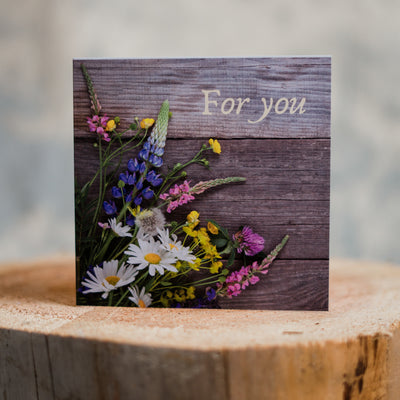 For you Wildflowers Card