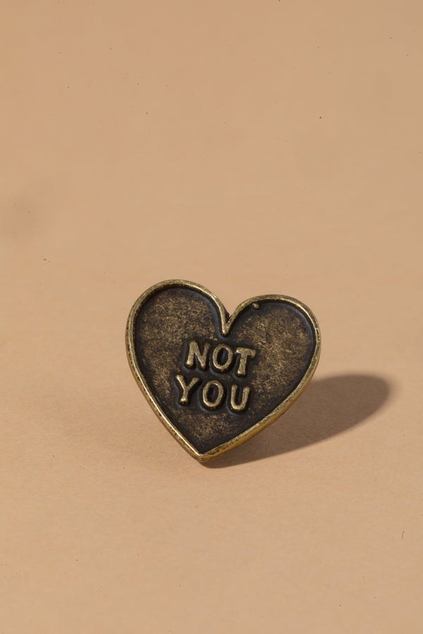 NOT YOU PIN