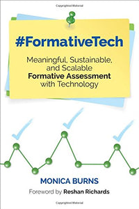 #Formativetech: Meaningful, Sustainable, And Scalable Formative Assessment With Technology