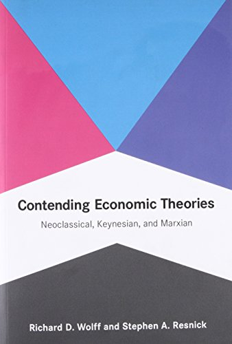 Contending Economic Theories: Neoclassical, Keynesian, And Marxian (Mit Press)