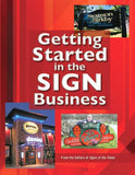 Getting Started In The Sign Business