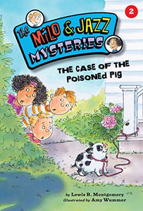 #2 The Case Of The Poisoned Pig (Milo And Jazz Mysteries)