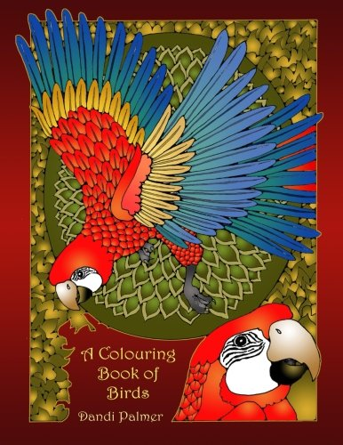 A Colouring Book Of Birds (Coloring Books)