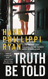 Truth Be Told: A Jane Ryland Novel